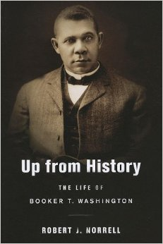 Book cover art for Up From History: The Life of Booker T. Washington
