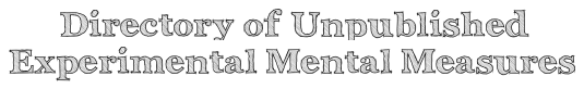 Directory of Unpublished Experimental Mental Measures