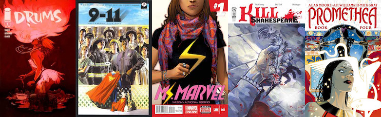 Collage of comics cover art. Drums, 9-11, Ms. Marvel, Kill Shakespeare, and Promethea.