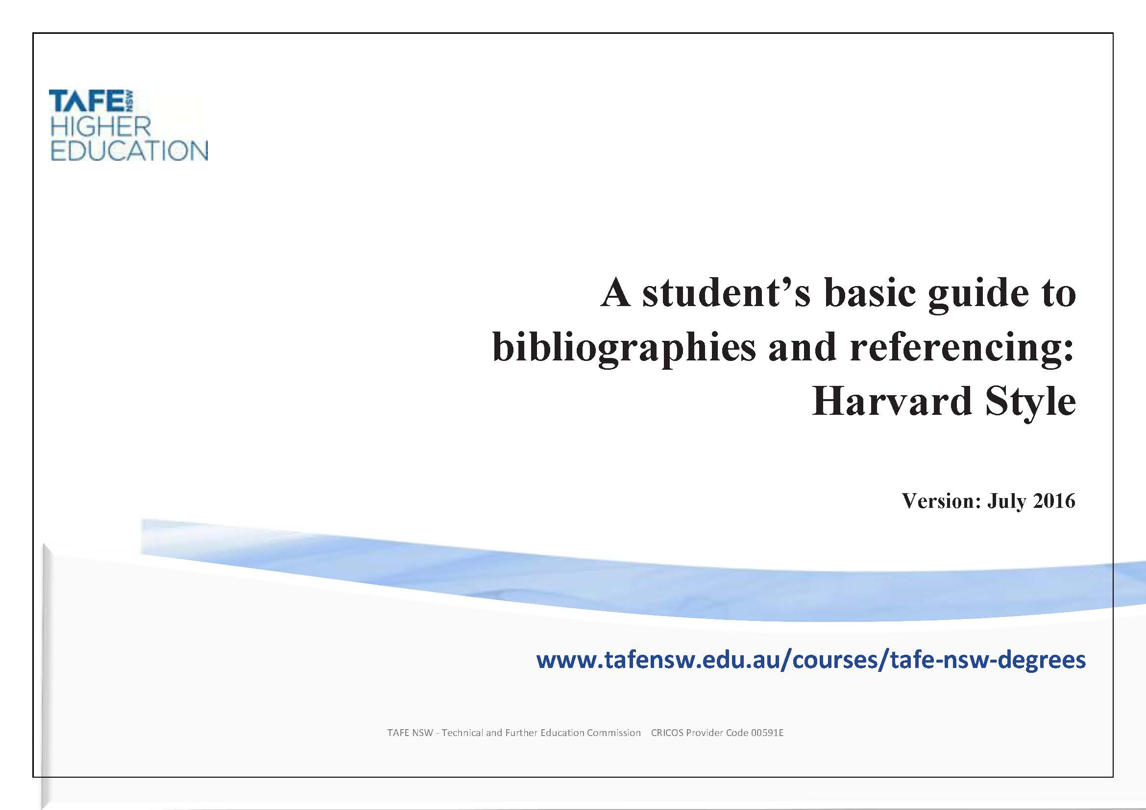 referencing research help libguides at tafe nsw northern sydney student s basic guide to bibliographies and referencing harvard style 2016