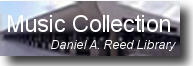 Daniel A. Reed Library Music Collection