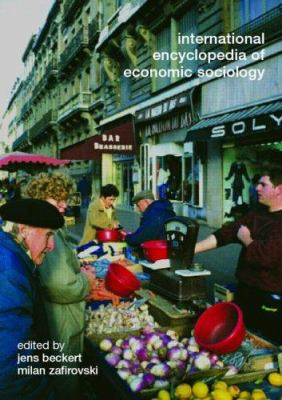 Cover image of International Encyclopedia of Economic Sociology