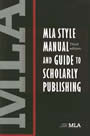 Cover Image of MLA Style Manual and Guide to Scholarly Publishing