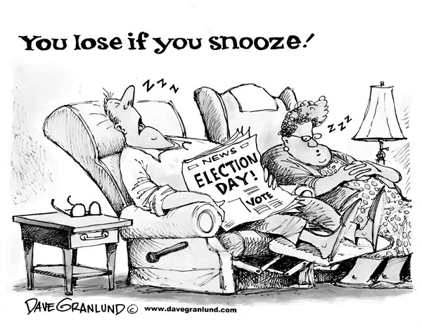 "Image: Election day cartoon: ""You snooze you lose'."