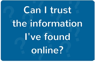 "Image: ""Can I trust the information I've found online?"""
