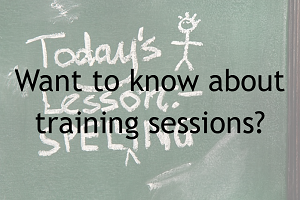 Want to know about training sessions?