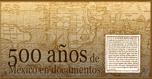 500 Anos de Mexico en documentos