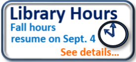 Fall Hours Resume on Sept 4