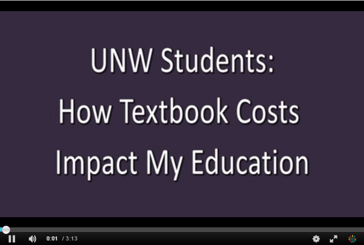 Video: click to play: UNW Students: how textbook costs impact my education