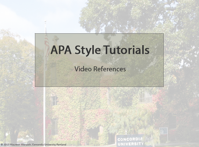APA style tutorials: video references
