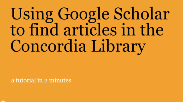 Using Google Scholar to find articles in the Concordia LIbrary video title page