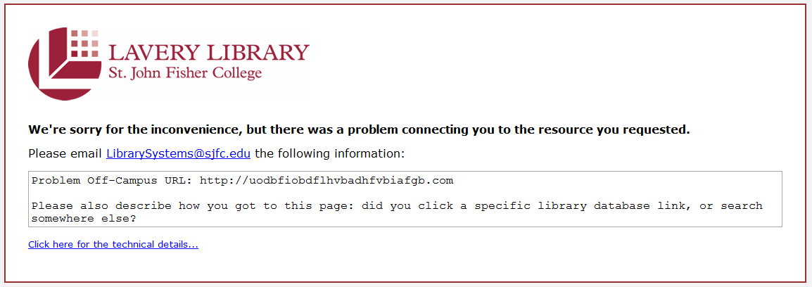 Off-Campus link login error message stating we're sorry for the inconvenience, but there was a problem connecting you to the resource you requested