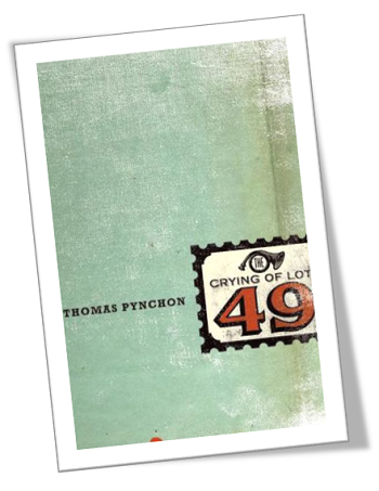 Book cover image: The Crying of Lot 49 by Thomas Pynchon
