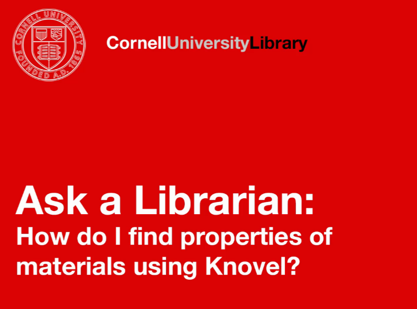 Ask a Librarian How to find properties of materials using Knovel?