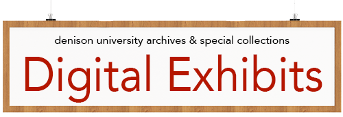 Denison University Archives and Special Collections Digital Exhibits banner