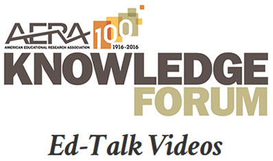 AERA Ed-Talk Videos and Fact Sheets