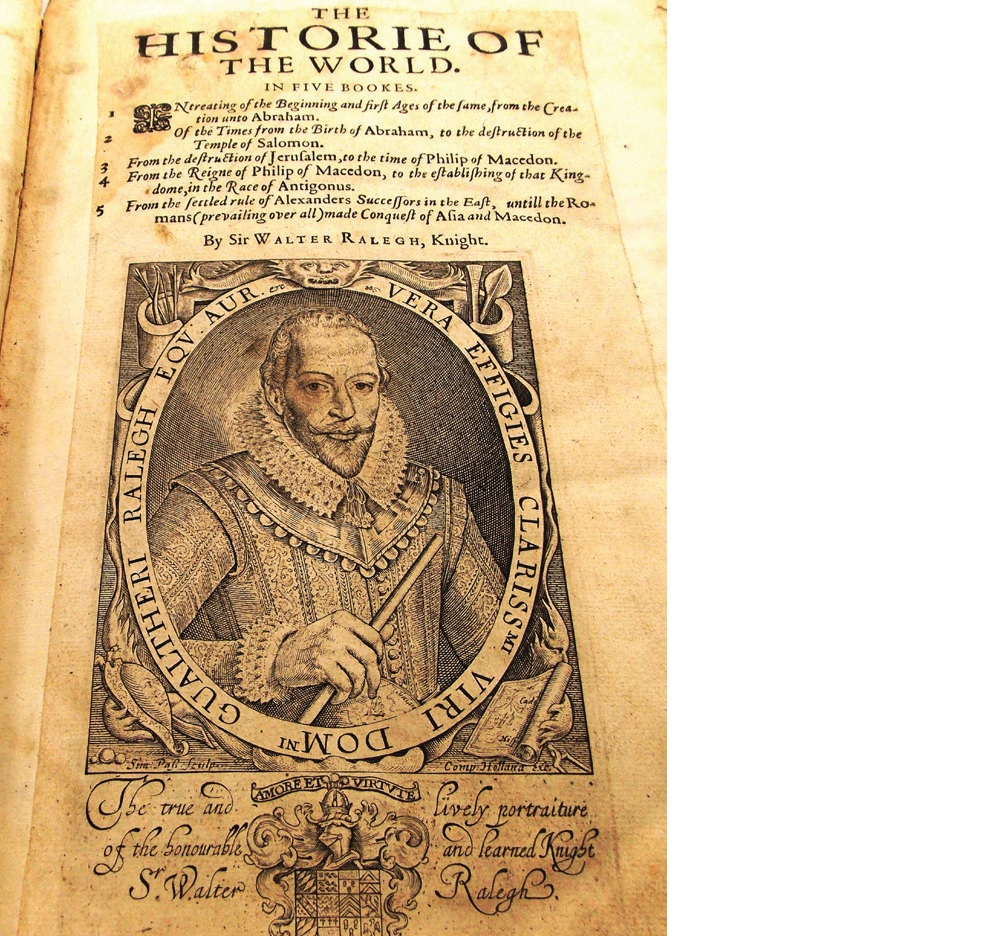 The Historie of the World in five bookes/Walter Raleigh (1552?-1618). (London: Walter Burre, 1614).