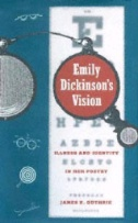 Emily Dickinson's Vision (connects to ebook in GIL Find)
