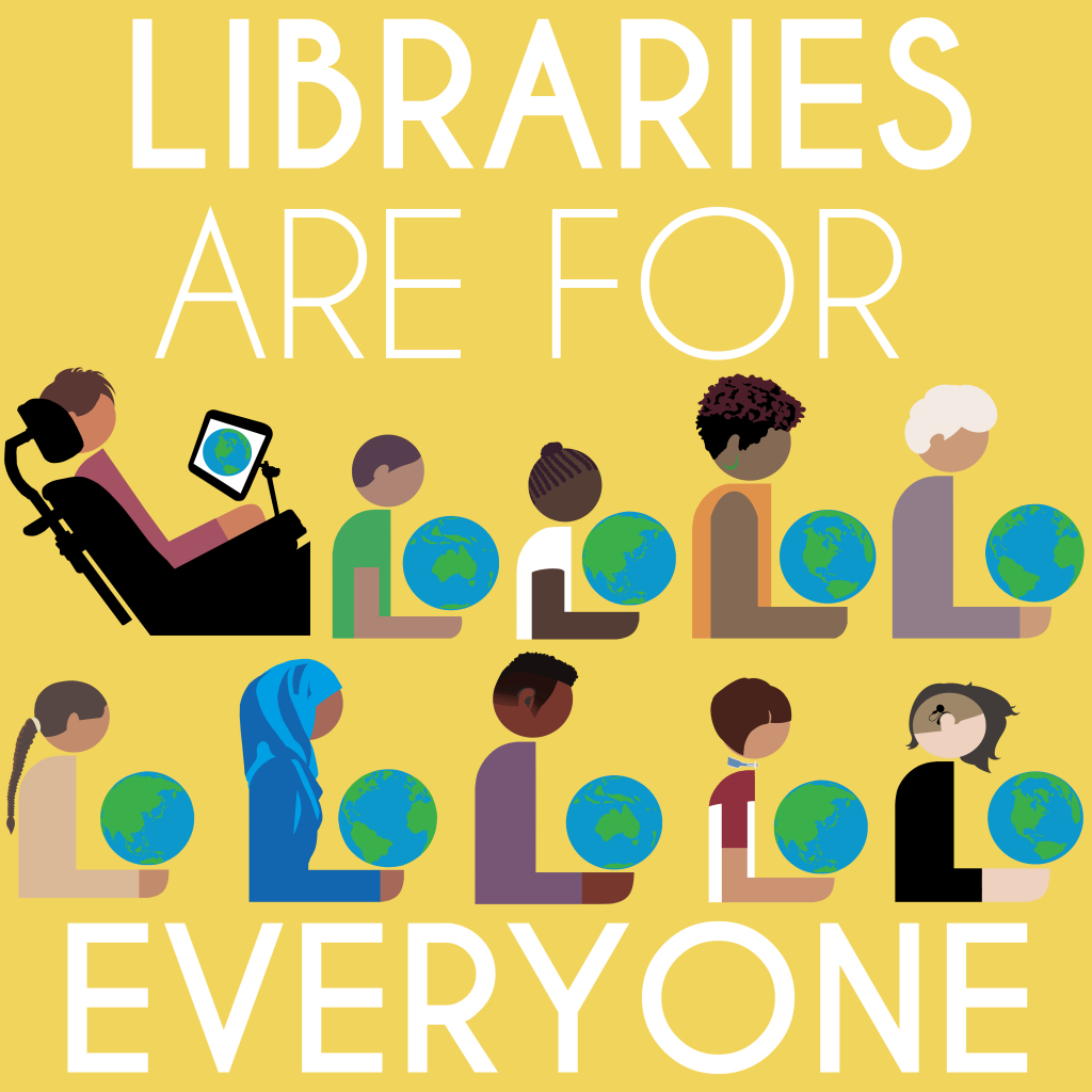 libraries are for everyone image