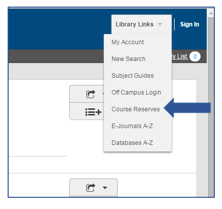 Close up of Library Links drop down menu with options of My Account, Subject Guides, Off Campus Login, Course Reserves, E-Journals, and Databases.