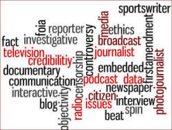 Image of a word cloud visually representing text related to journalism such as FOIA, reporter, investigative, fact, television, credibility, documentary, communication, censorship, etc.