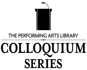 Performing Arts Library Colloquium Series logo