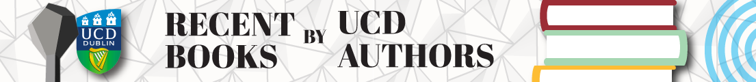 Recent Books by UCD Authors