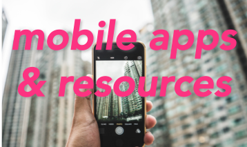 Mobile Apps & Resources