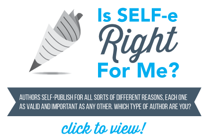 Is SELF-e Right for Me?