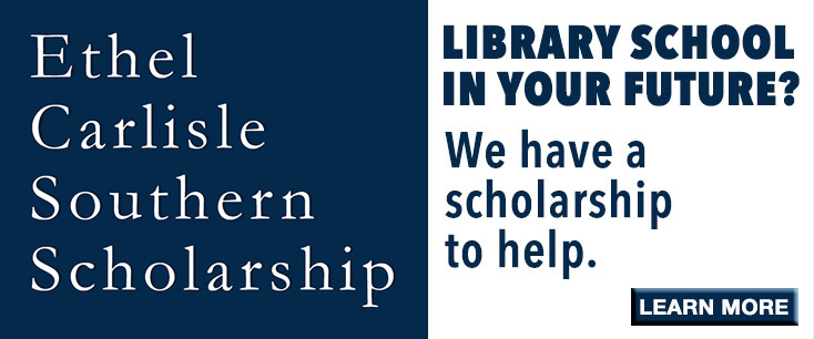 Ethel Carlisle Southern Scholarship for graduate library school