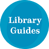 Link to Library Guides (opens in a new window)
