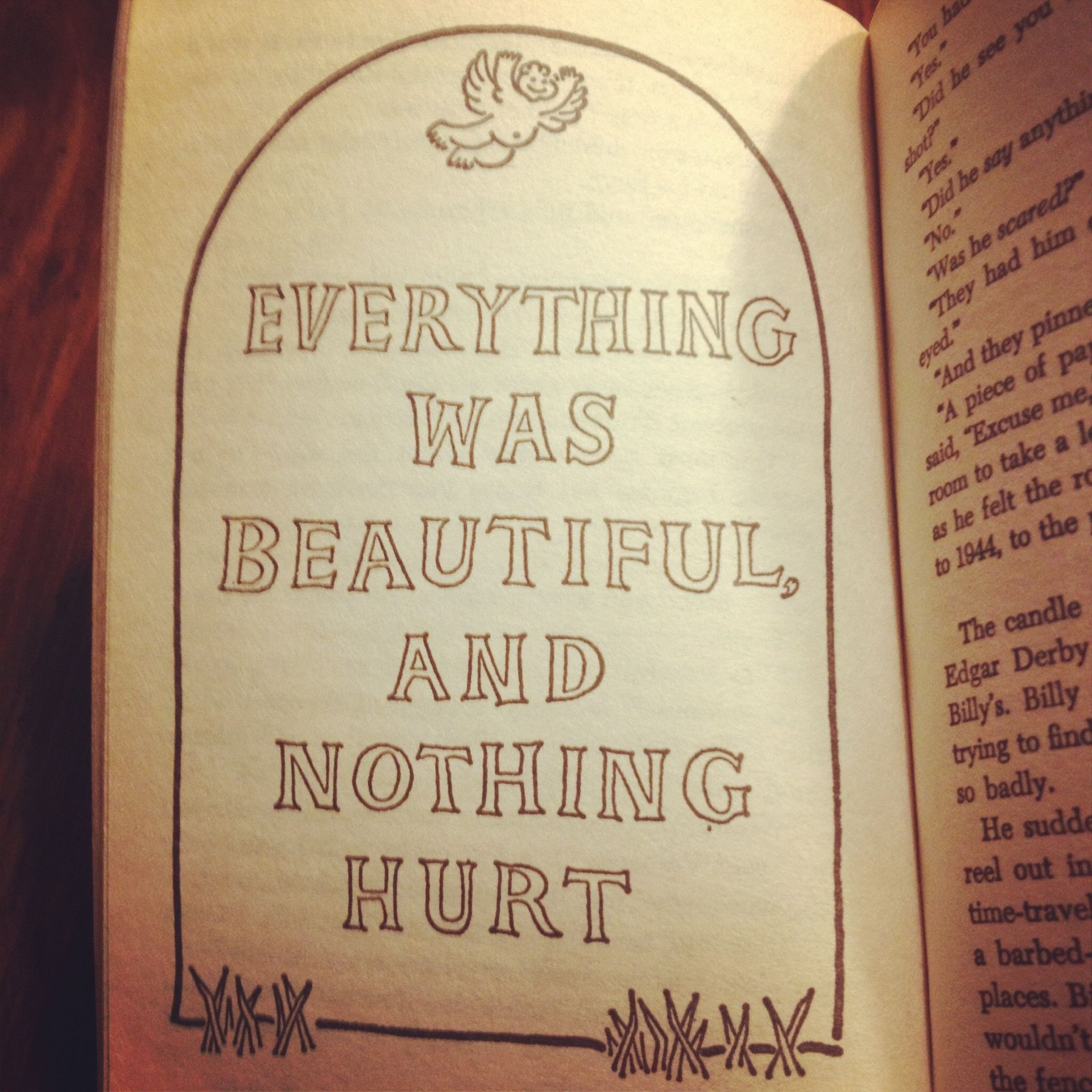 "Picture of page from Slaughterhouse Five with the tombstone saying ""Everything was beautiful, and nothing hurt"""