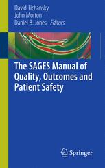 SAGES manual of quality, outcomes, and patient safety