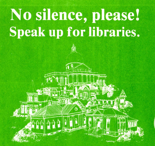 """No silence, please! Speak up for libraries."" poster"