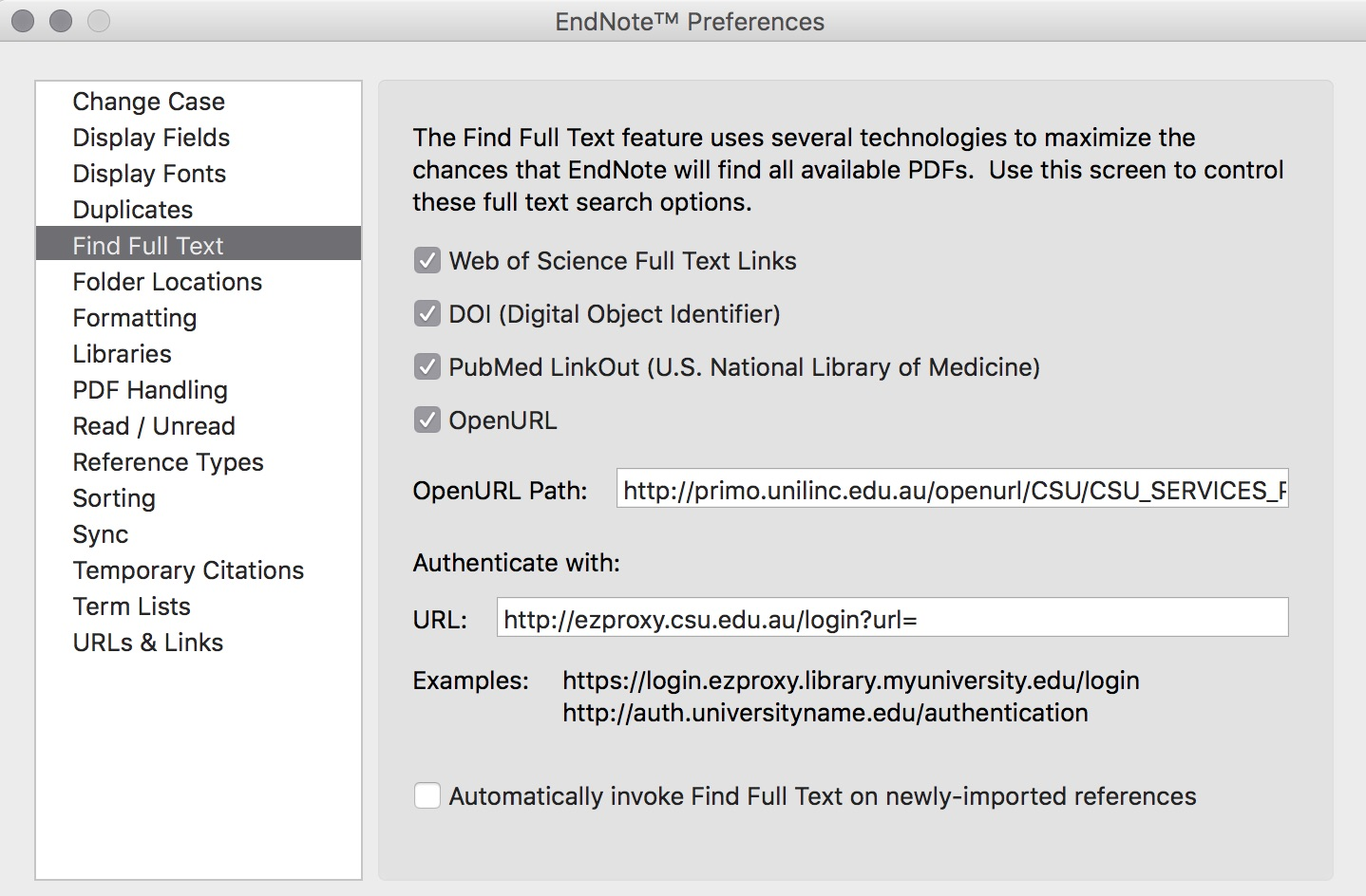 The Find Full Text section of the EndNote preferences Menu has options to use specific databases or identifiers to find full text, and to authenticate with specific credentials e.g. CSU ezproxy