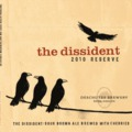 Deschutes The Dissident 2010
