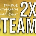 Southern Tier 2X Steam Double Uncommon Beer