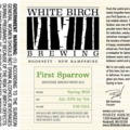 White Birch First Sparrow Grodziskie Smoked Wheat Ale