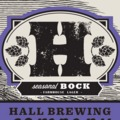 Hall Seasonal Bock Farmhouse Lager
