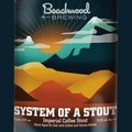 Beachwood System of a Stout Imperial Coffee Stout