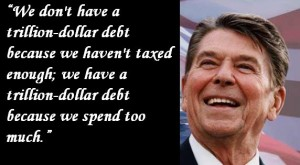 Ronald-Reagan-We-dont-have-a-trillion-dollar-debt-because-we-tax-too-much