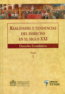 Realidades y tendencias del derecho en el siglo XXI. Derecho económico. Tomo I