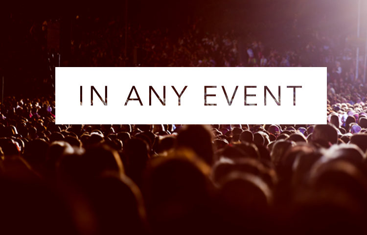 In Any Event | Behind the Scenes of the Living Proof Simulcast