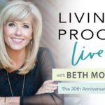 Beth Moore on Celebrating the 20th Anniversary of Living Proof Live