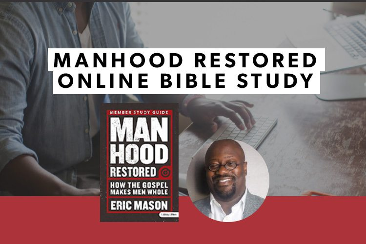 The Manhood Restored Online Bible Study – Sign Up!