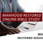 Manhood Restored Online Bible Study [Session 4]