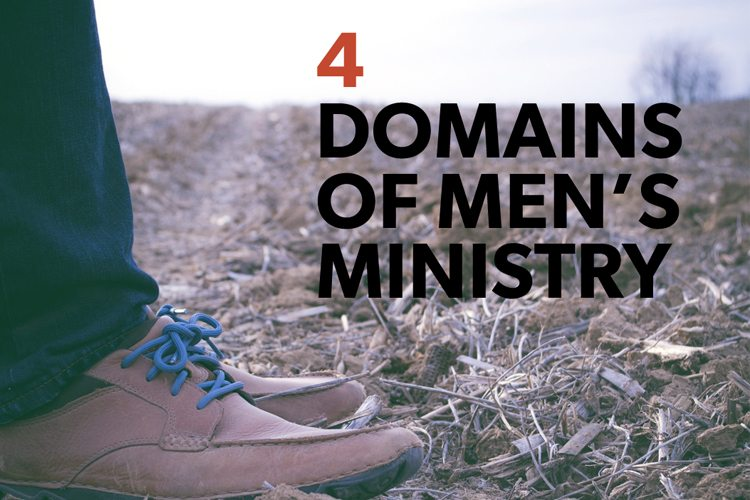 4 Domains of Men's Ministry