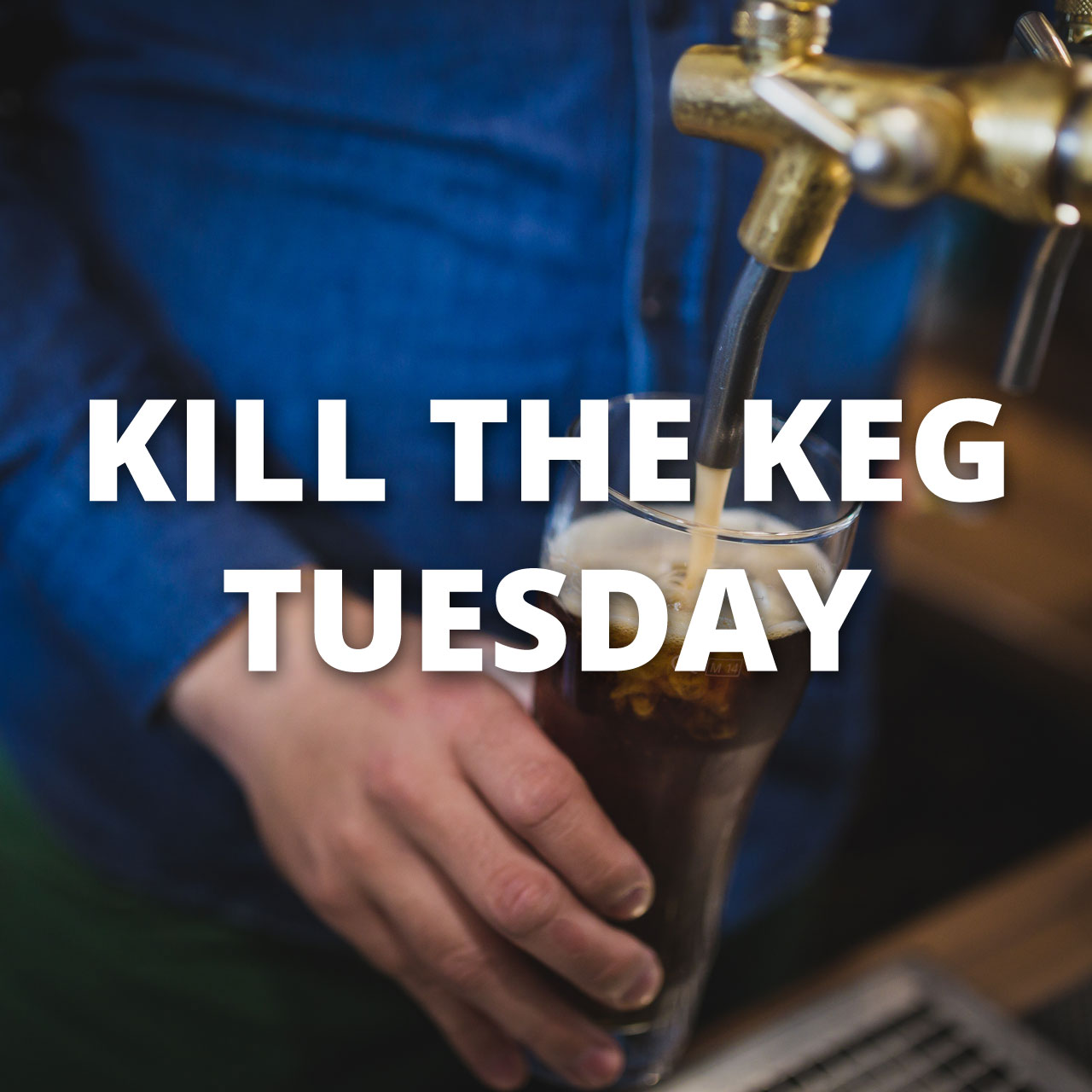 kill-the-keg-tuesday