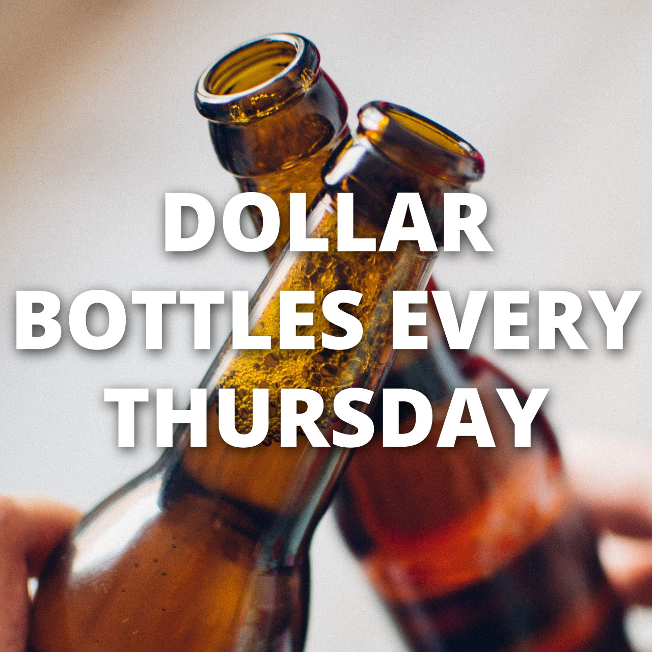 dollar-bottles-every-thursday