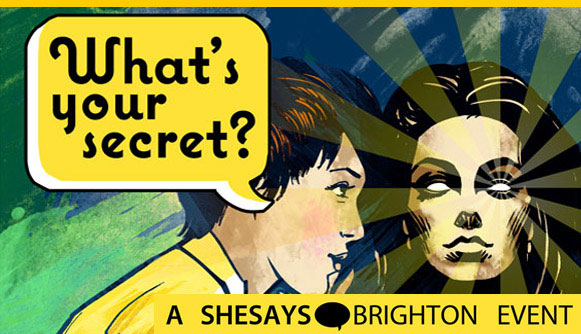 She says - Whats your secret? Brighton event